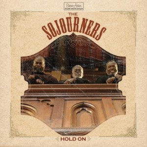 The Sojourners - Hold On